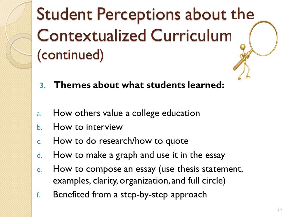 Student Perceptions about the Contextualized Curriculum (continued) 3.