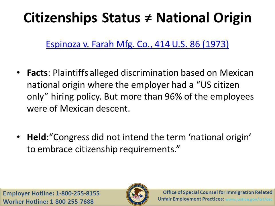 Citizenships Status National Origin Espinoza v. Farah Mfg.
