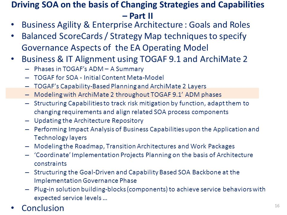 Driving SOA on the basis of Changing Strategies and Capabilities – Part II Business Agility & Enterprise Architecture : Goals and Roles Balanced Score