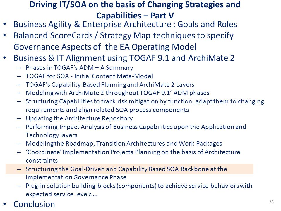 Driving IT/SOA on the basis of Changing Strategies and Capabilities – Part V Business Agility & Enterprise Architecture : Goals and Roles Balanced Sco
