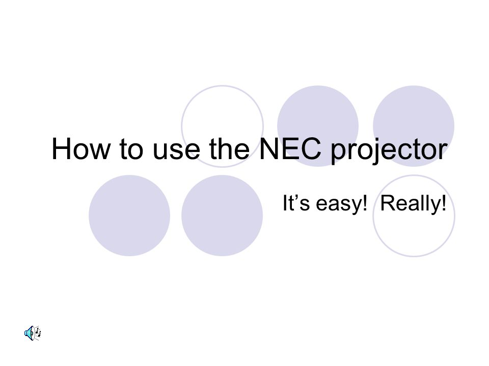 How to use the NEC projector Its easy! Really!