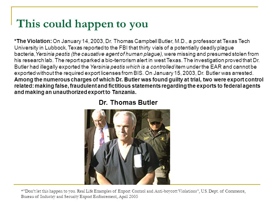 This could happen to you *The Violation: On January 14, 2003, Dr.