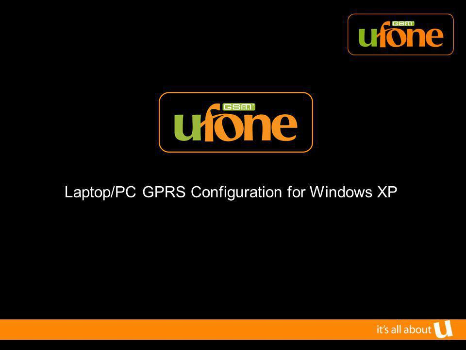 Laptop/PC GPRS Configuration for Windows XP