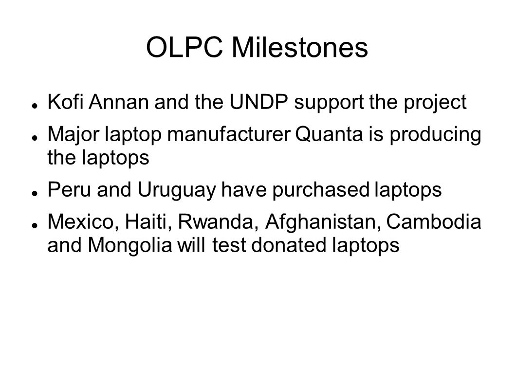 OLPC: Logistical Considerations Can the laptops be distributed to the students.