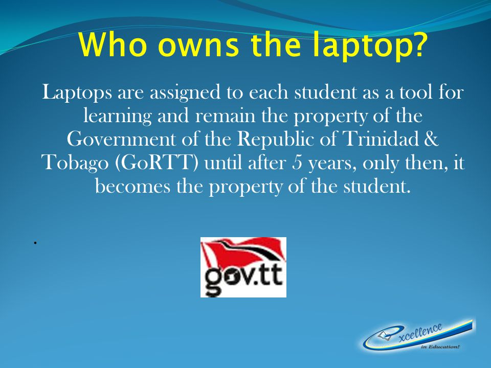 Who owns the laptop.