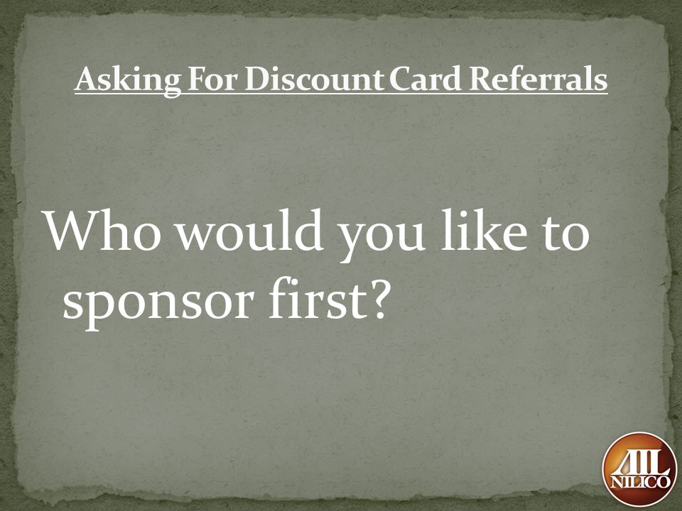 Who would you like to sponsor first?