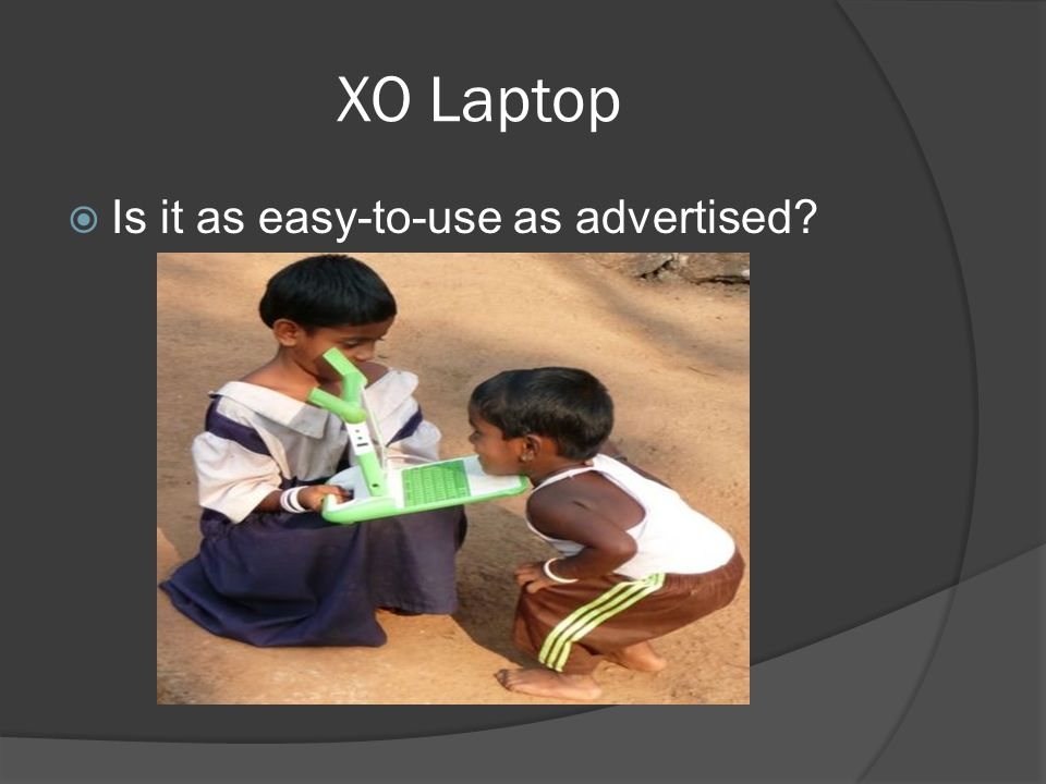 XO Laptop Is it as easy-to-use as advertised