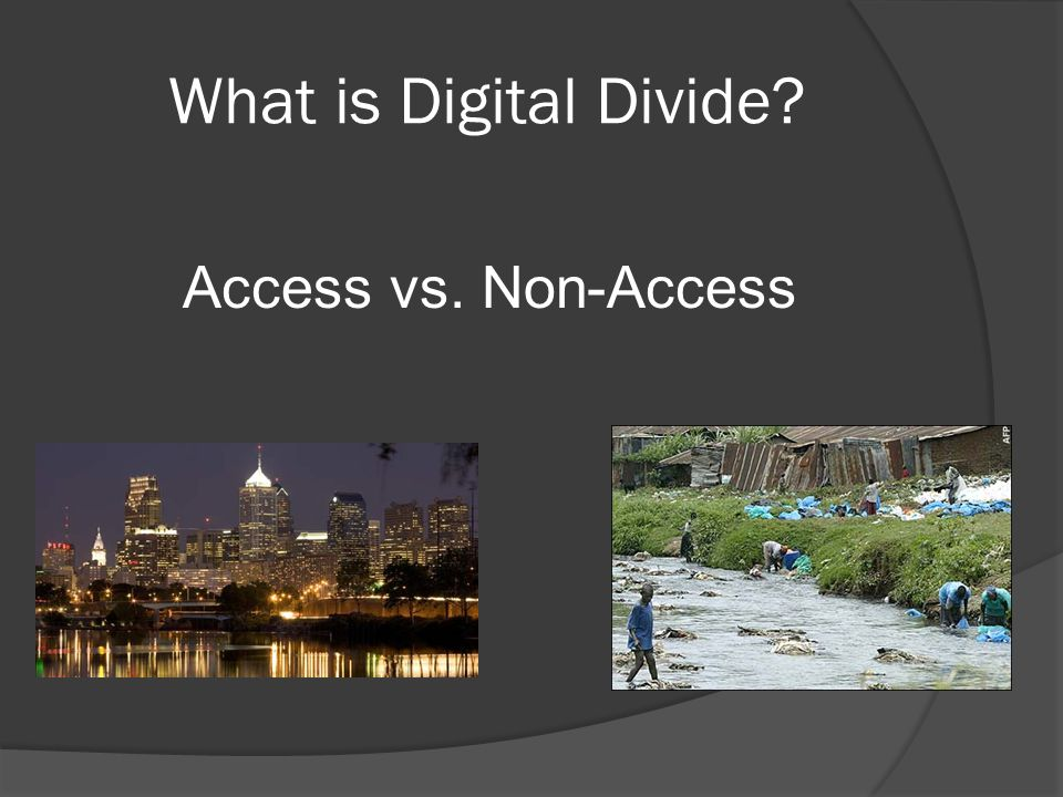 What is Digital Divide? Access vs. Non-Access
