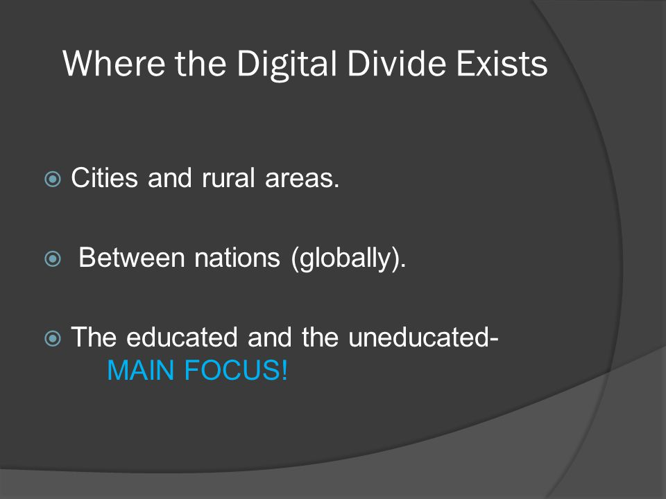 Goals of OLPC Why OLPC will lessen the digital divide? Greater Access Increased opportunity