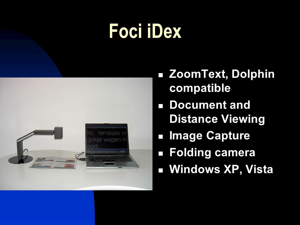 Foci iDex ZoomText, Dolphin compatible Document and Distance Viewing Image Capture Folding camera Windows XP, Vista