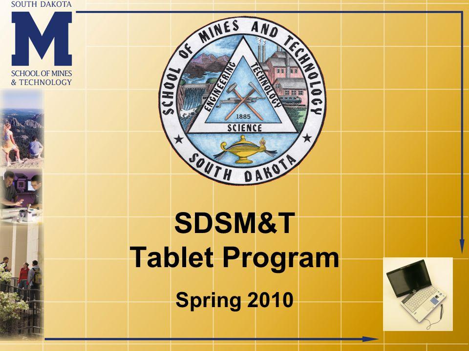 SDSM&T Tablet Program Spring 2010