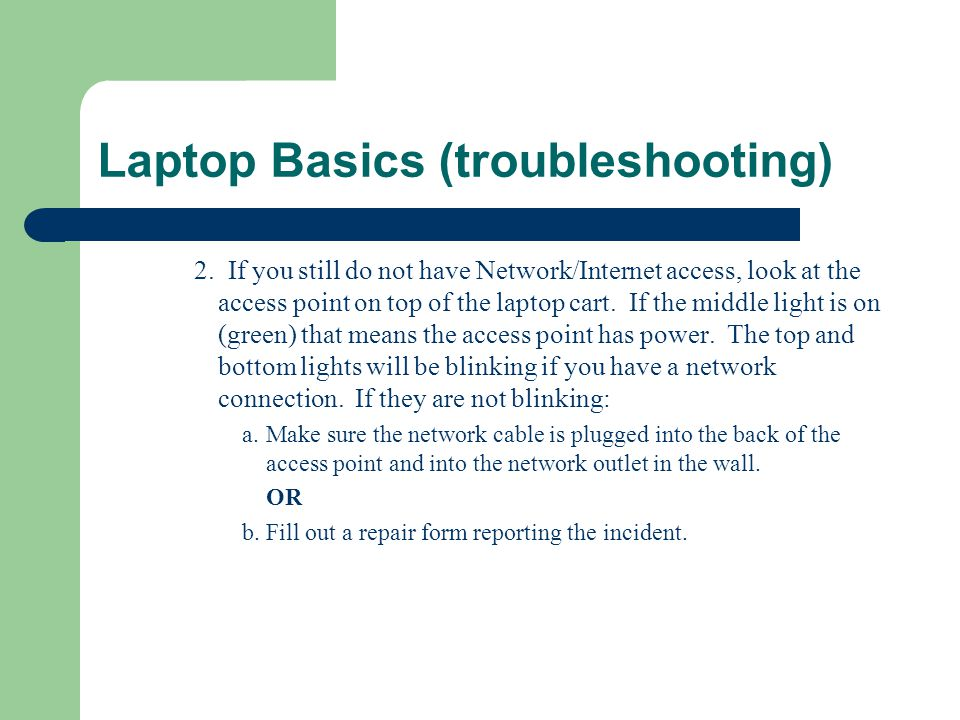 Laptop Basics (troubleshooting) 2.