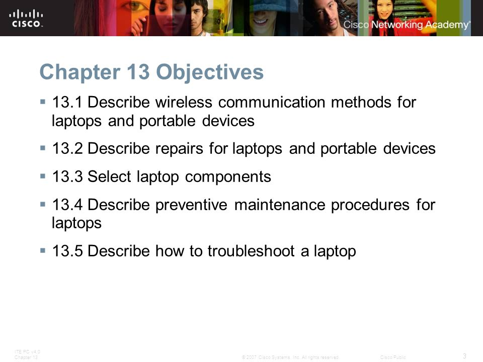ITE PC v4.0 Chapter 13 34 © 2007 Cisco Systems, Inc.