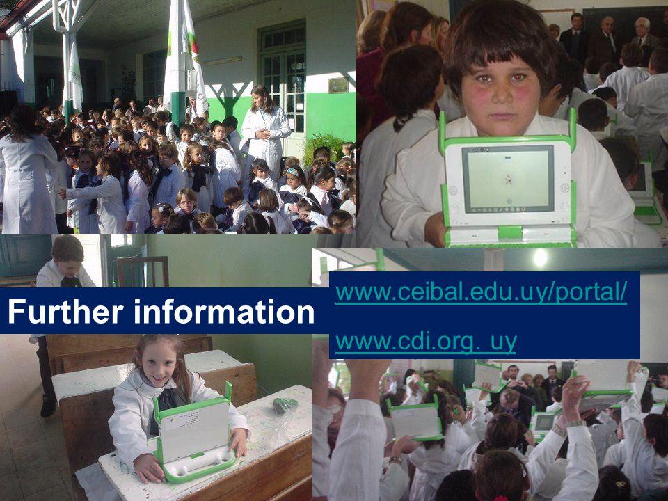 26 www.ceibal.edu.uy/portal/ www.cdi.org. uy Further information
