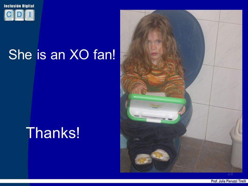 28 She is an XO fan! Thanks!
