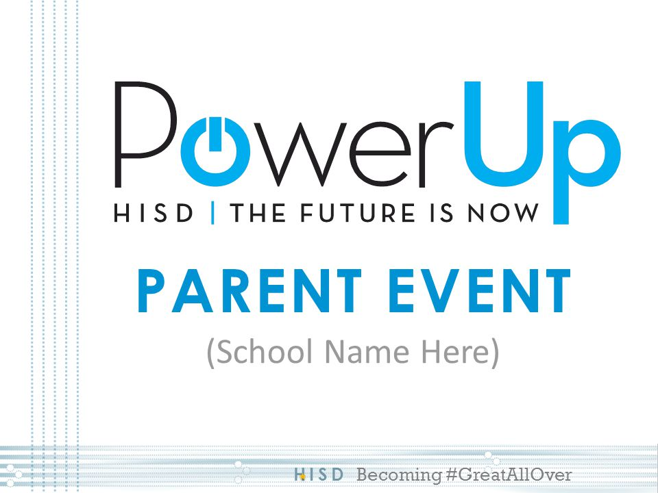 HISD Becoming #GreatAllOver Social Media MONITOR all social media use Houston ISD filters block unsafe sites Be aware of which social media sites your child is using Talk with your child about their digital footprint Be alert of any cyber-bullying and notify school immediately if it involves another student