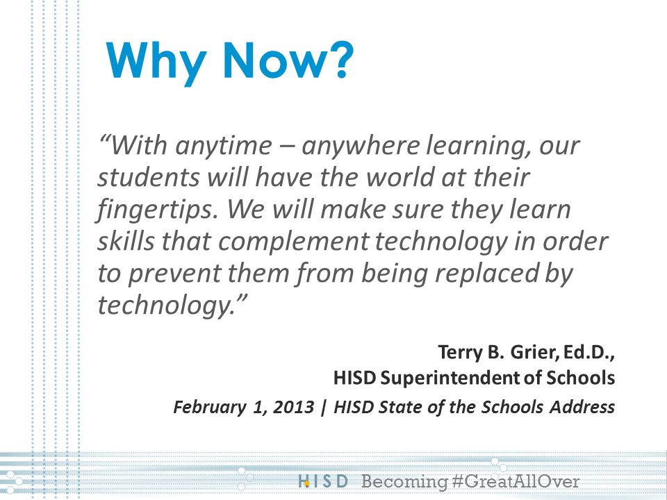 HISD Becoming #GreatAllOver Responsible Use of Technology Follow copyright laws (music piracy) Use appropriate language online Students will make available all messages or files upon administrator or teacher request Like a textbook or a locker, Houston ISD owns the laptop.