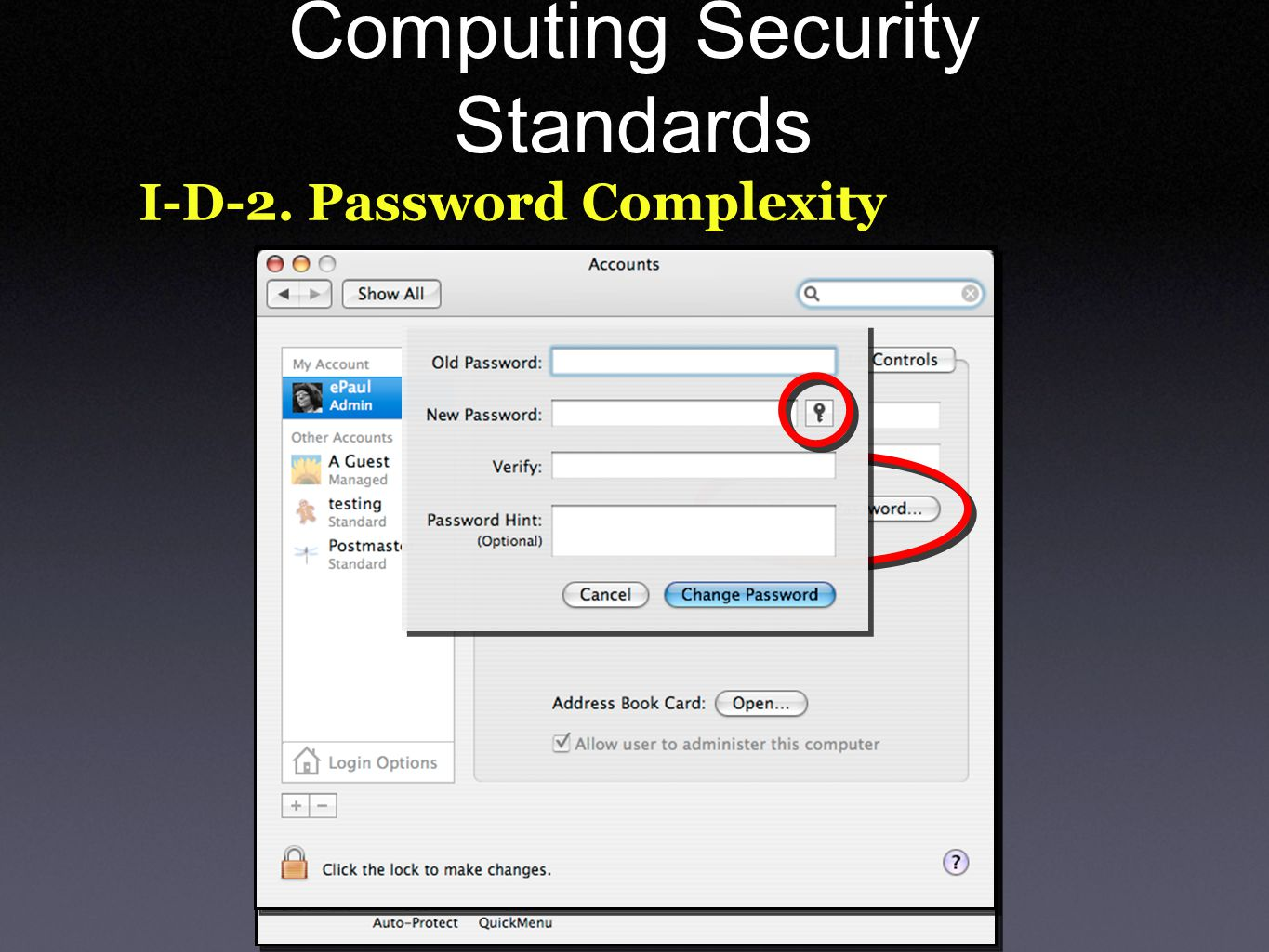 Computing Security Standards I-D-2. Password Complexity