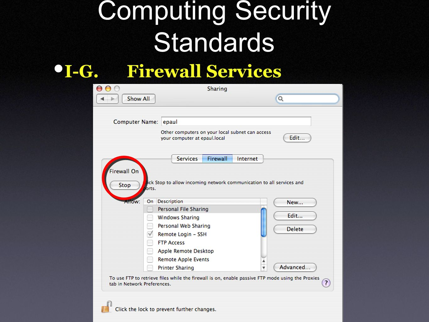 Computing Security Standards I-G. Firewall Services