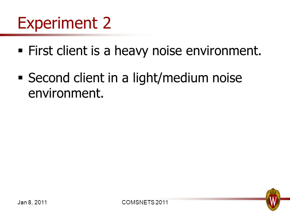 Experiment 2 First client is a heavy noise environment.