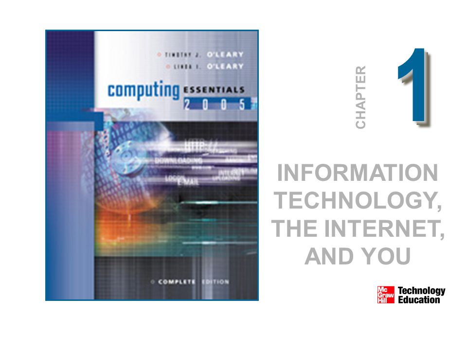11 CHAPTER INFORMATION TECHNOLOGY, THE INTERNET, AND YOU