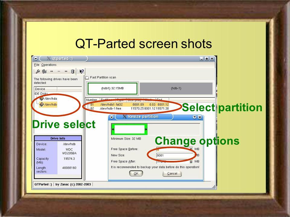 QT-Parted screen shots Drive select Change options Select partition