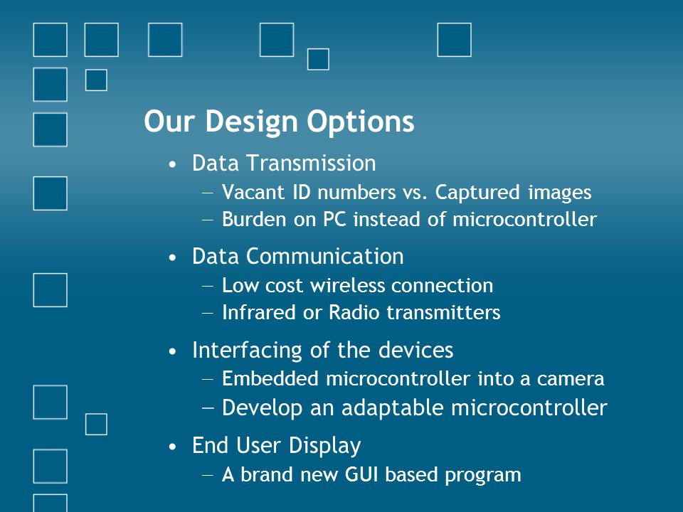 Our Design Options Data Transmission Vacant ID numbers vs.