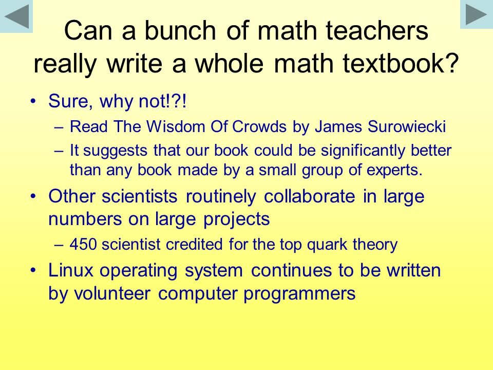 Can a bunch of math teachers really write a whole math textbook.