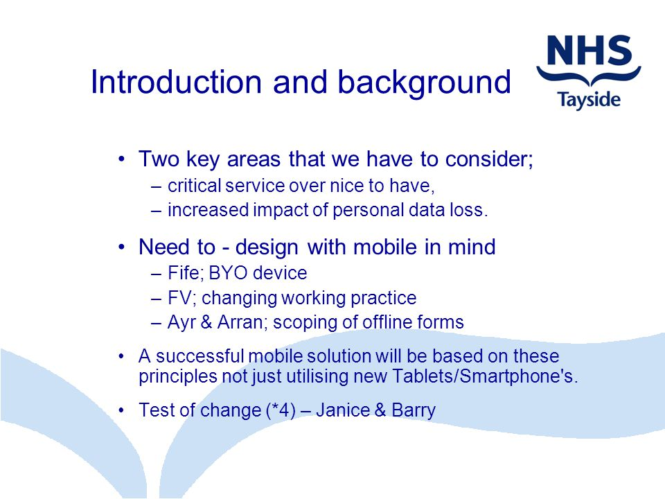 NHS Tayside Community Mobile Working Test of Change Janice Caithness MiDIS Consortium Programme Manager