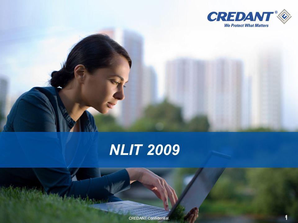 1 CREDANT Confidential. 1 NLIT 2009