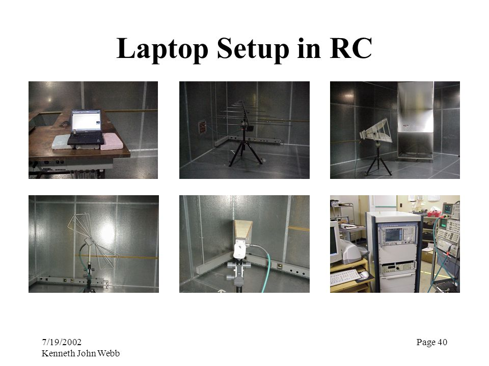 7/19/2002 Kenneth John Webb Page 40 Laptop Setup in RC