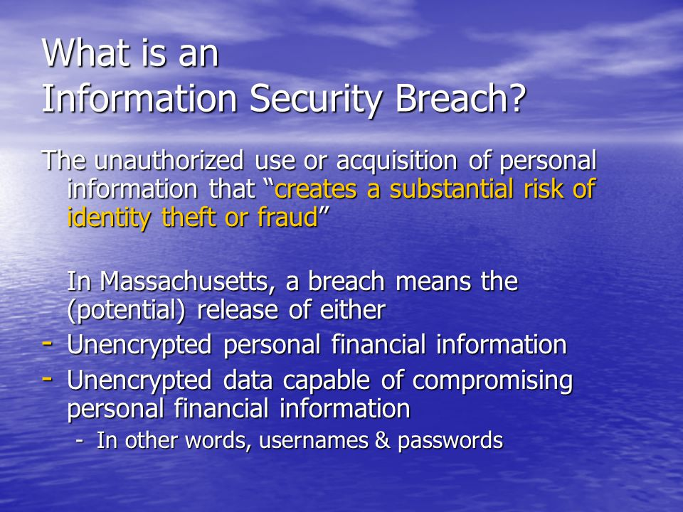 What is an Information Security Breach.