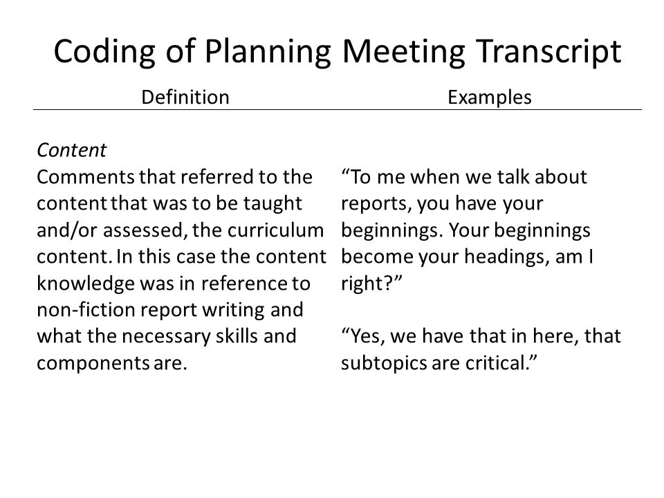 Coding of Planning Meeting Transcript DefinitionExamples Content Comments that referred to the content that was to be taught and/or assessed, the curriculum content.