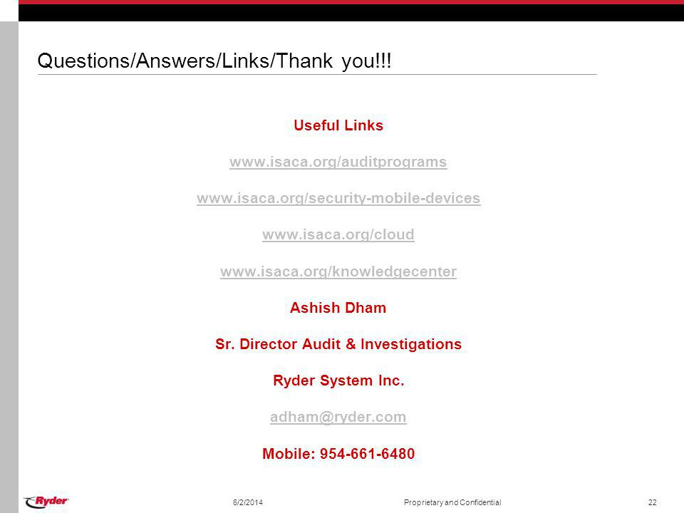 Questions/Answers/Links/Thank you!!! Useful Links www.isaca.org/auditprograms www.isaca.org/security-mobile-devices www.isaca.org/cloud www.isaca.org/