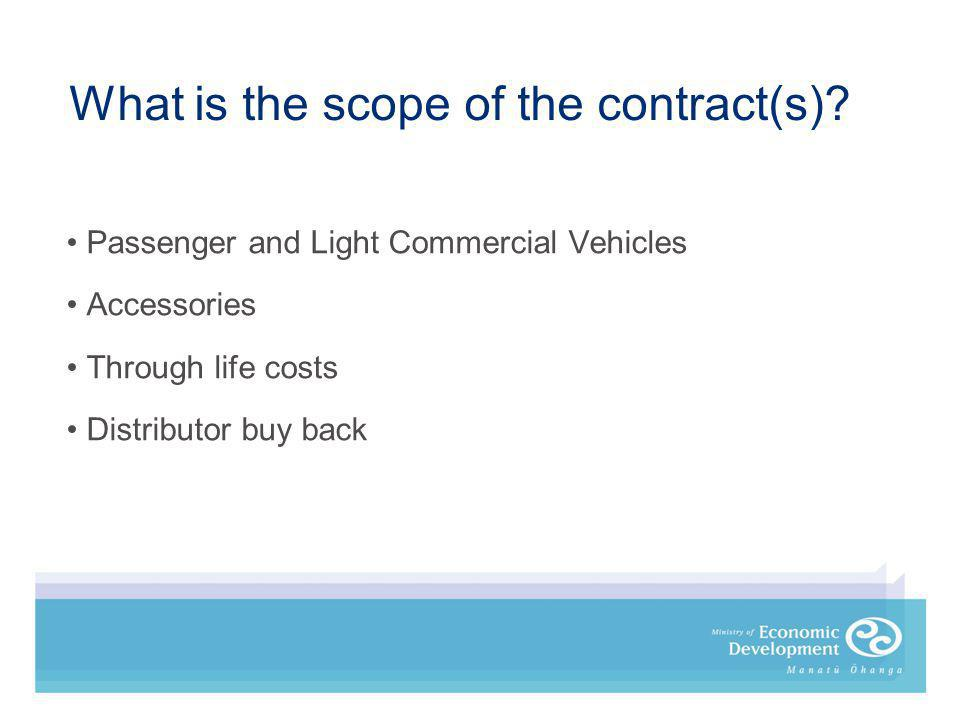 What is the scope of the contract(s).