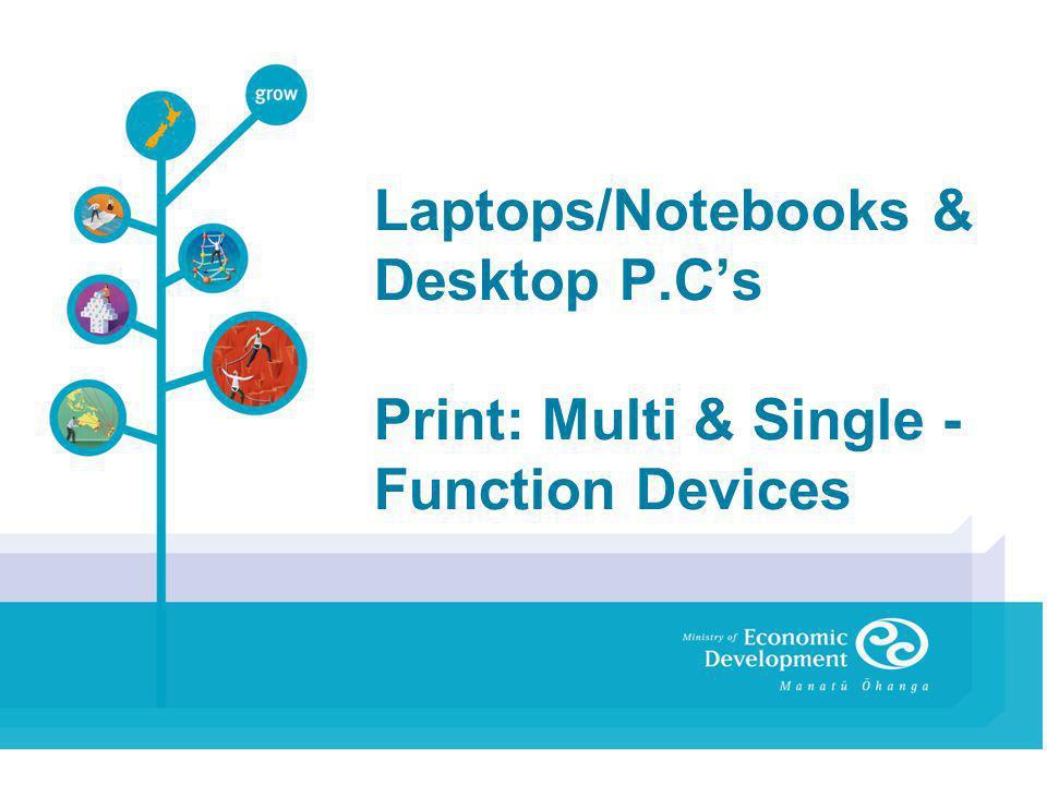Laptops/Notebooks & Desktop P.Cs Print: Multi & Single - Function Devices