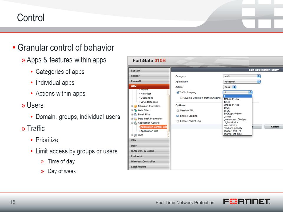 Control Granular control of behavior »Apps & features within apps Categories of apps Individual apps Actions within apps »Users Domain, groups, individual users »Traffic Prioritize Limit access by groups or users »Time of day »Day of week 15