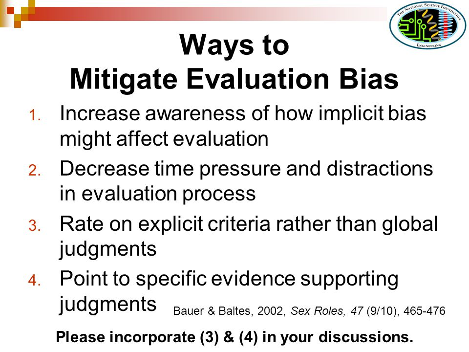 Ways to Mitigate Evaluation Bias 1.