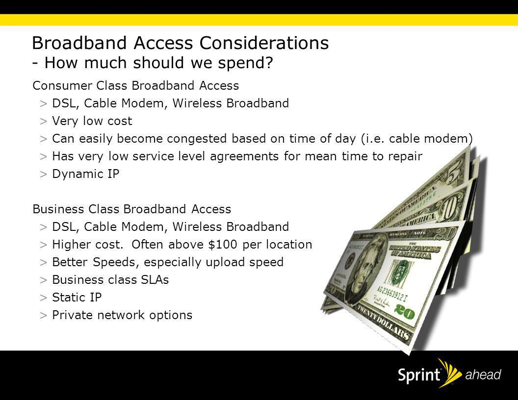 6 Put Presentation title in footer menu Broadband Access Considerations - How much should we spend.