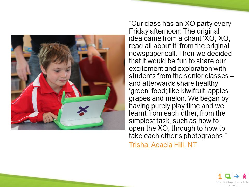 Our class has an XO party every Friday afternoon.