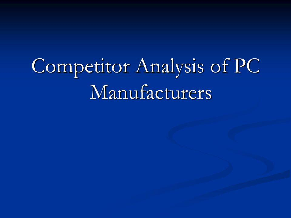 Competitor Analysis of PC Manufacturers