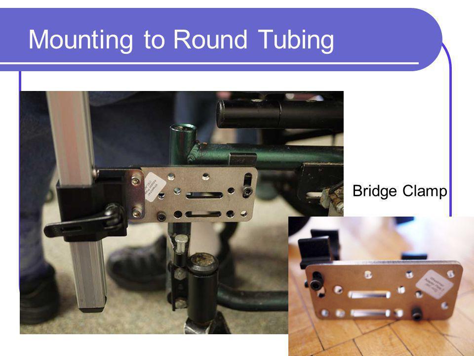 Mounting to Round Tubing Bridge Clamp