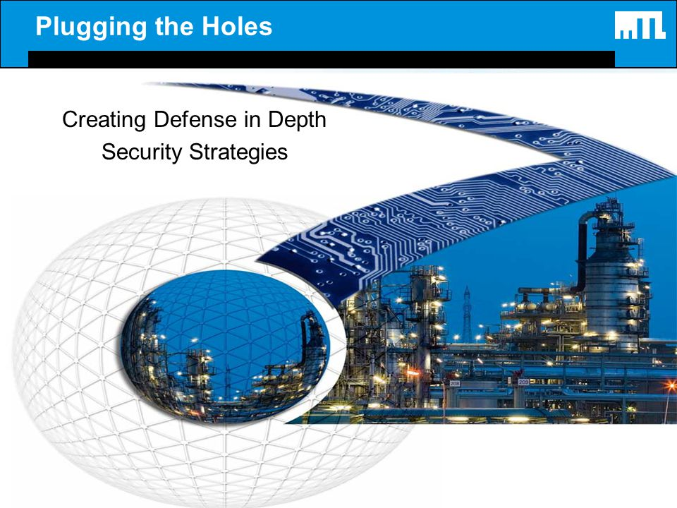 Plugging the Holes Creating Defense in Depth Security Strategies