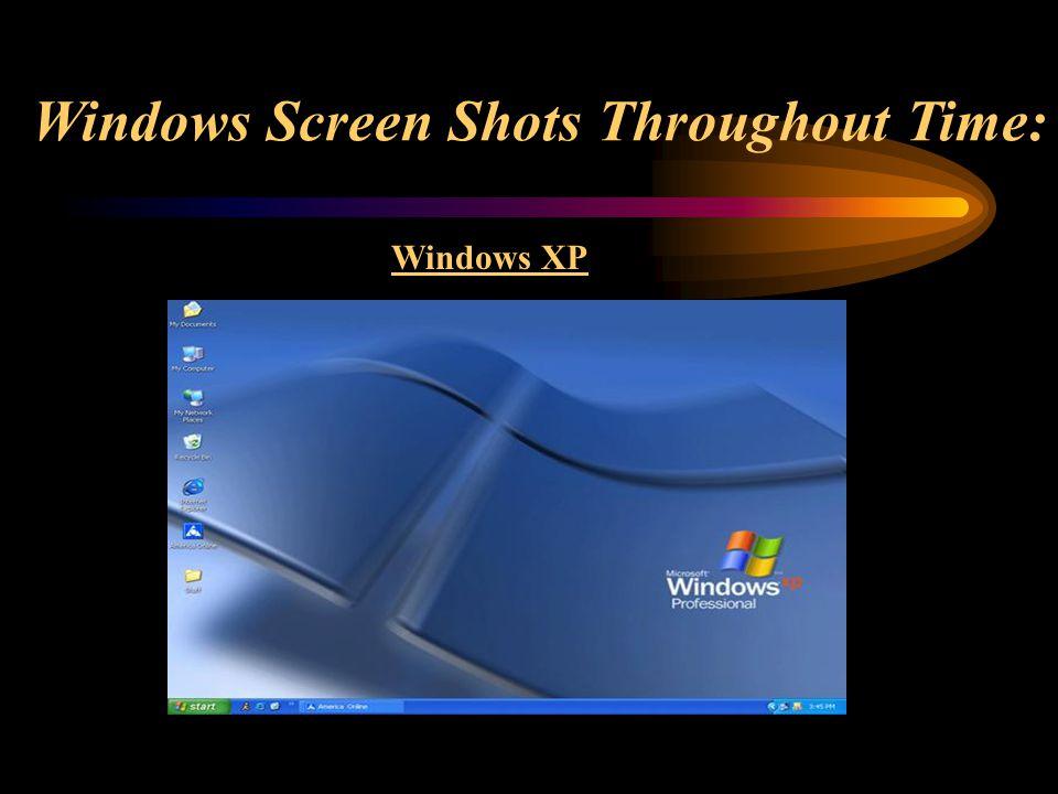 Windows XP Windows Screen Shots Throughout Time: