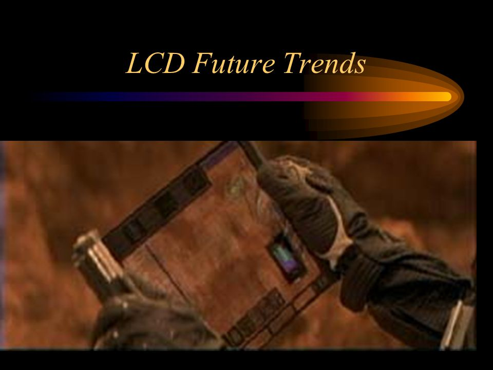 LCD Future Trends