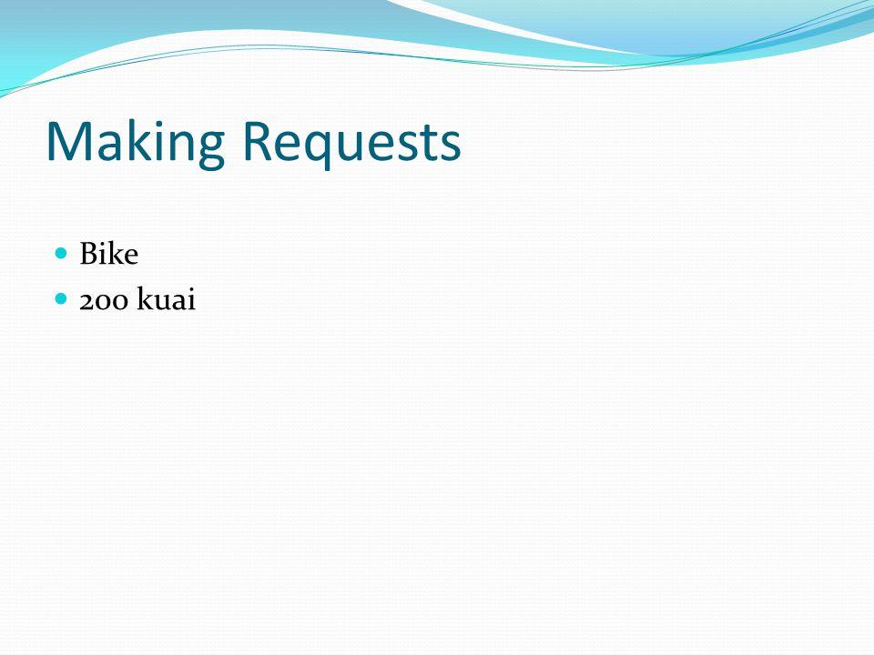 Making Requests Bike 200 kuai