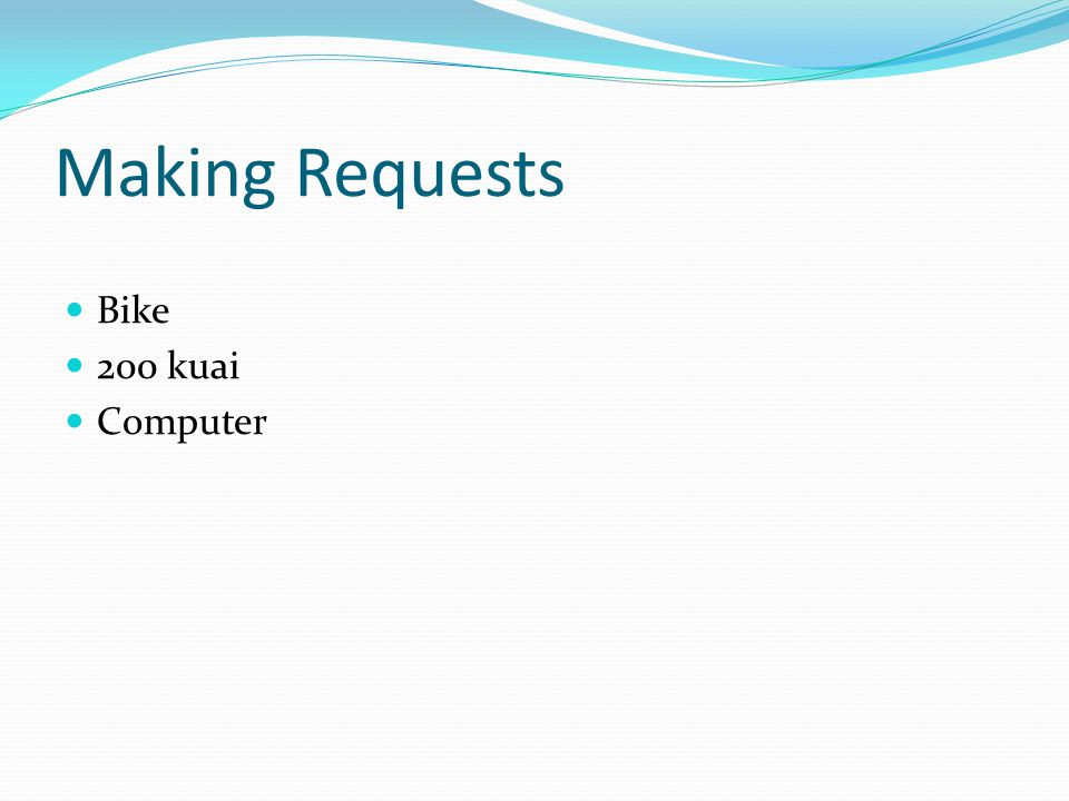 Making Requests Bike 200 kuai Computer