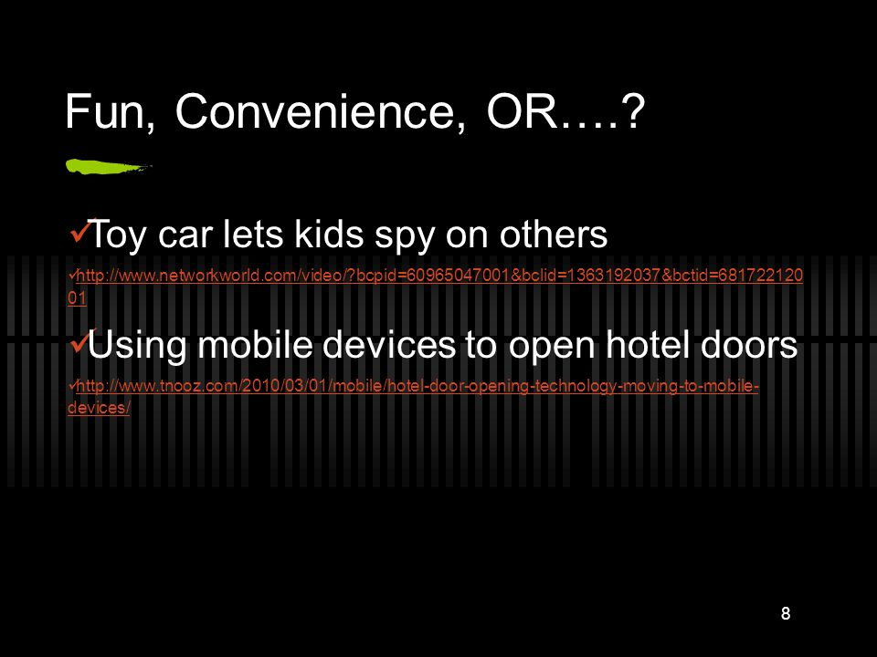 Fun, Convenience, OR….? Toy car lets kids spy on others http://www.networkworld.com/video/?bcpid=60965047001&bclid=1363192037&bctid=681722120 01 http: