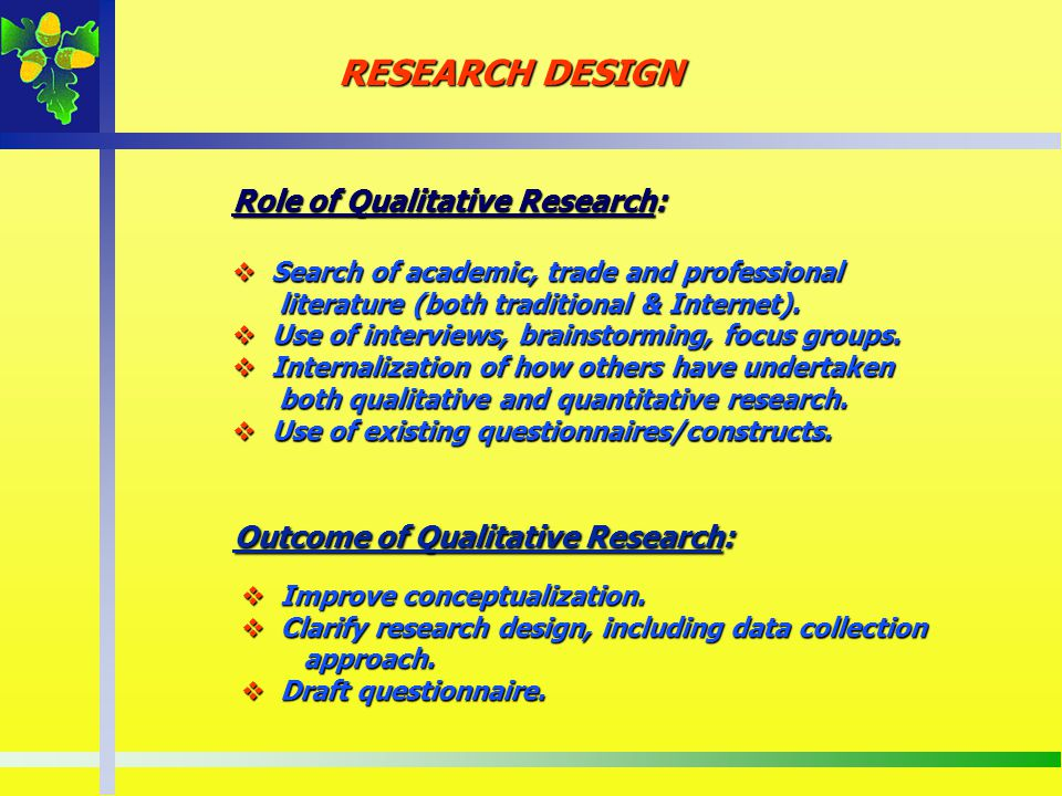 Role of Qualitative Research: Search of academic, trade and professional Search of academic, trade and professional literature (both traditional & Int