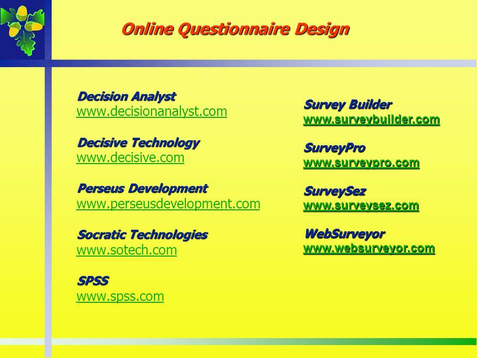 Decision Analyst Decisive Technology Perseus Development Socratic Technologies SPSS Decision Analyst www.decisionanalyst.com Decisive Technology www.d